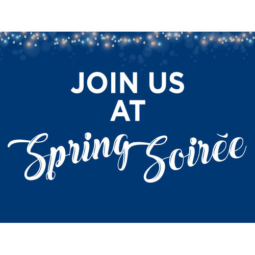Join Us this Saturday for the Spring Soirée!